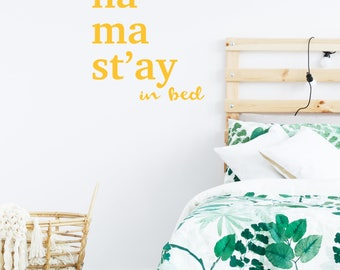 Yoga decor. Namast'ay in Bed Quote Decal. Bedroom Wall Decal. Yoga quote. Best gifts 2018. Scandinavian Gift Ideas. Modern house design.