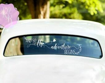 And So The Adventure Begins Wedding Car Window Decal Wedding Decoration Wedding Gift Wedding Decal Wedding Car Decoration