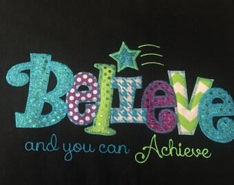 Believe and Achieve Applique Blingy T-Shirt
