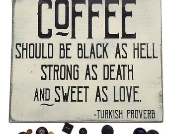 Funny Coffee Signs | Black Coffee Quotes | Coffee Should Be Black | Kitchen Wall Decor