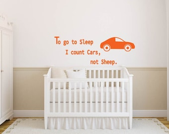 To Go To Sleep I Count Cars Not Sheep Quote Lettering Kids Boys Nursery Vinyl Wall Decal Sticker Decor Art Mural