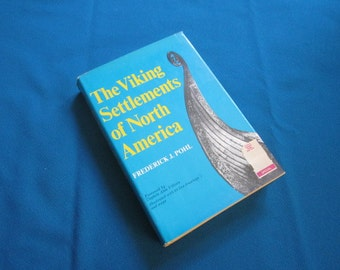 """Hardback Book """"The Viking Settlements of North America"""" by Frederick J. Pohl"""