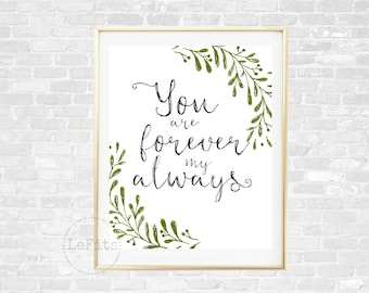 You are forever my always, wedding sign art, digital wall art, typography quote, green laurels printable, 8x10 instant download