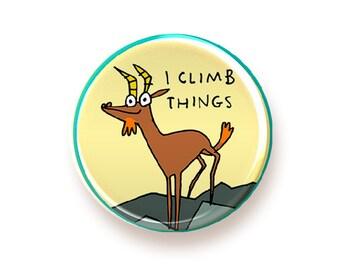 I Climb Things - round magnet
