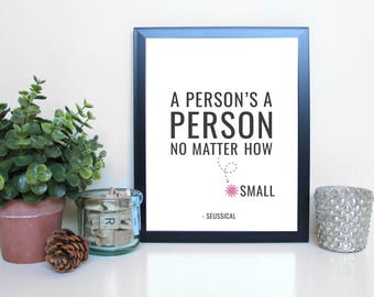 Seussical: A Person's a Person, Musical Theatre, Broadway, Typography Printable, Instant Digital Download, Wall Art Print 8x10