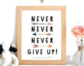 Never Never Never Give Up...