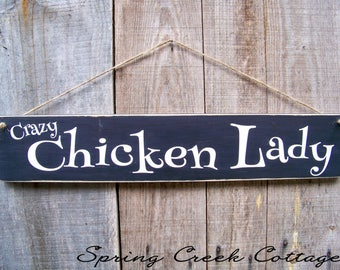 Chicken Coop Signs, Crazy Chicken Lady, Chicken Coop Decor, Rustic Sign, Handpainted Signs, Home and Living,  Farmhouse Decor