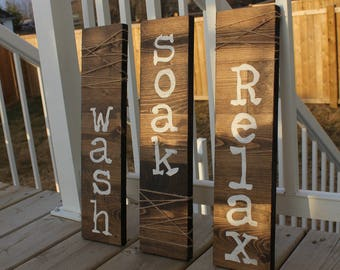 Bathroom signs Wash/Soak/Relax Set of 3
