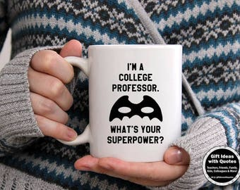 College Professor Gifts, I'm a College Professor, What's Your Superpower Mug, Professor Gift, Professor Mug, Professor Office Decor, Coffee