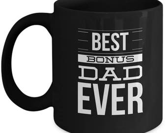 Step Dad Gifts – Best Bonus Dad Ever Coffee Mug– Perfect Father's Day Gift Coffee Cup for Stepdad, Stepfather, 11 Oz.