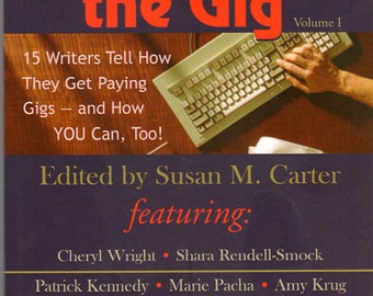 How I Got the Gig, edited by Susan M. Carter