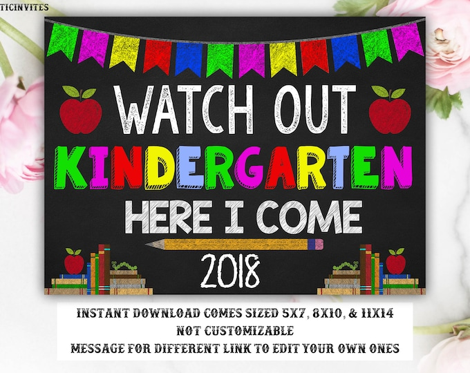 Watch out Kindergarten Sign, First Day of Kindergarten Sign, Back to School Sign, School Sign, Printable, Digital, Kindergarten Here I Come