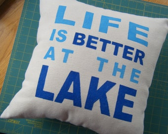 Pillow - Life is Better at the Lake