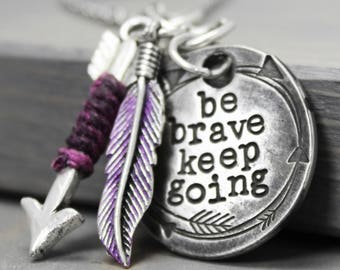 Be Brave Necklace, Inspiration Necklace, Brave Jewelry, Hand Stamped Jewelry, Wanderlust Necklace, Pewter Necklace, Hand Stamped NEcklace,