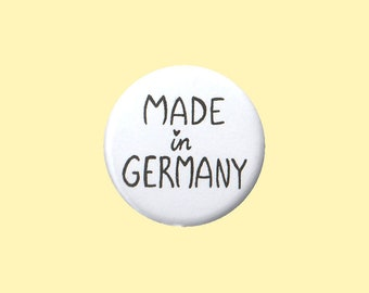 Made In Germany Badge - I'm from germany pin, german nationality pin, german roots pin, german heritage, german identity, born in germany