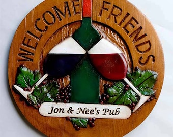 Wine Welcome Friends Personalized Sign