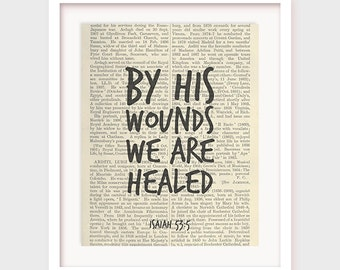 Christian Poster, By His Wounds We Are Healed, Isaiah 53:5, Christian Decor Printable, Artwork, Instant Download