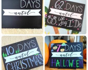Reusable Countdown Days Until Keepsake Sign, Photo prop, chalkboard, dry erase, wedding, birthday, Christmas, Halloween, baby, vacation