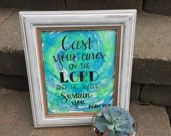 Psalm 55:22 Cast your cares on the Lord and He will sustain you Watercolor Painting - Blue and Green Tie dye Hand Lettered Wall Art