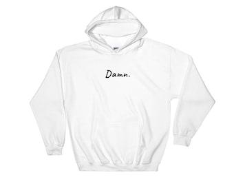 Damn. - Hooded Sweatshirt