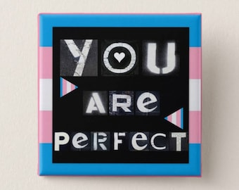 """You are Perfect 2"""" button"""