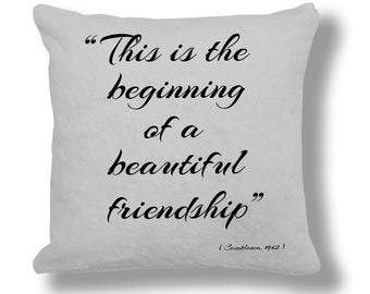 Casablanca 1942 Film Quote Cushion Cover (FQ009) Beautiful Friendship