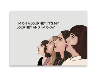 Girls HBO inspired Illustration / Girls Quote /  I'm On A Journey Quote / Girls Drawing