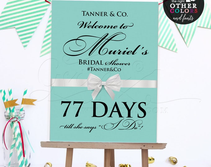 Countdown Welcome bridal shower sign, bride and co, printable digital poster signs, breakfast at themed. {Customizable NAME/hashtag & DAYS}