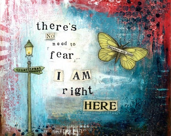 A4 Fine Art Print of 'There's no need to fear, I AM right here' - from an original Mixed Media painting by Karen Lindsay