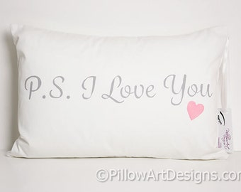 Pillows with Sayings P.S. I Love You White Lumbar Pillow with Words Rectangular Pillow 12 X 18 Insert Included Made In Canada Free Shipping