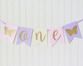 Gold, Pink, Purple, Ivory Buttterfly ONE High Chair Happy Birthday Banner/ Girl Princess Party/ Party Decorations/1st birthday/cursive fairy
