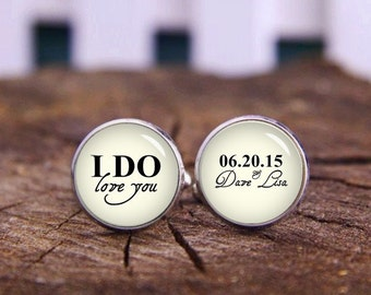 I Do Cufflinks, I Do Love You, Custom Name, Date Cufflinks, Personalized Cuff Links, Custom Wedding Cufflinks, Groom Cufflinks, Tie Clips