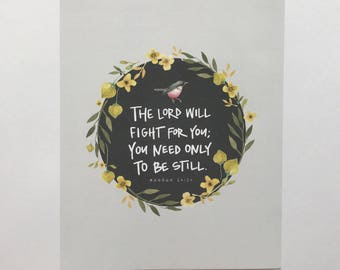 The Lord Will Fight For You | Kitchen Decor | HandLettered Art Print | Floral | Exodus 14:14 | Nursery Decor