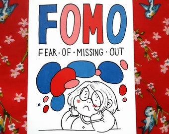 FOMO - The fear of Missing out, A6 illustrated zine