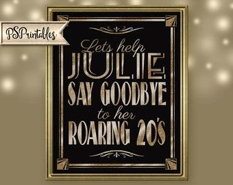 Roaring 20s Sign   PRINTABLE Birthday sign, GOODBYE to 20s Sign, Black Gold Birthday sign, 1920s birthday decorations, Birthday Party Decor