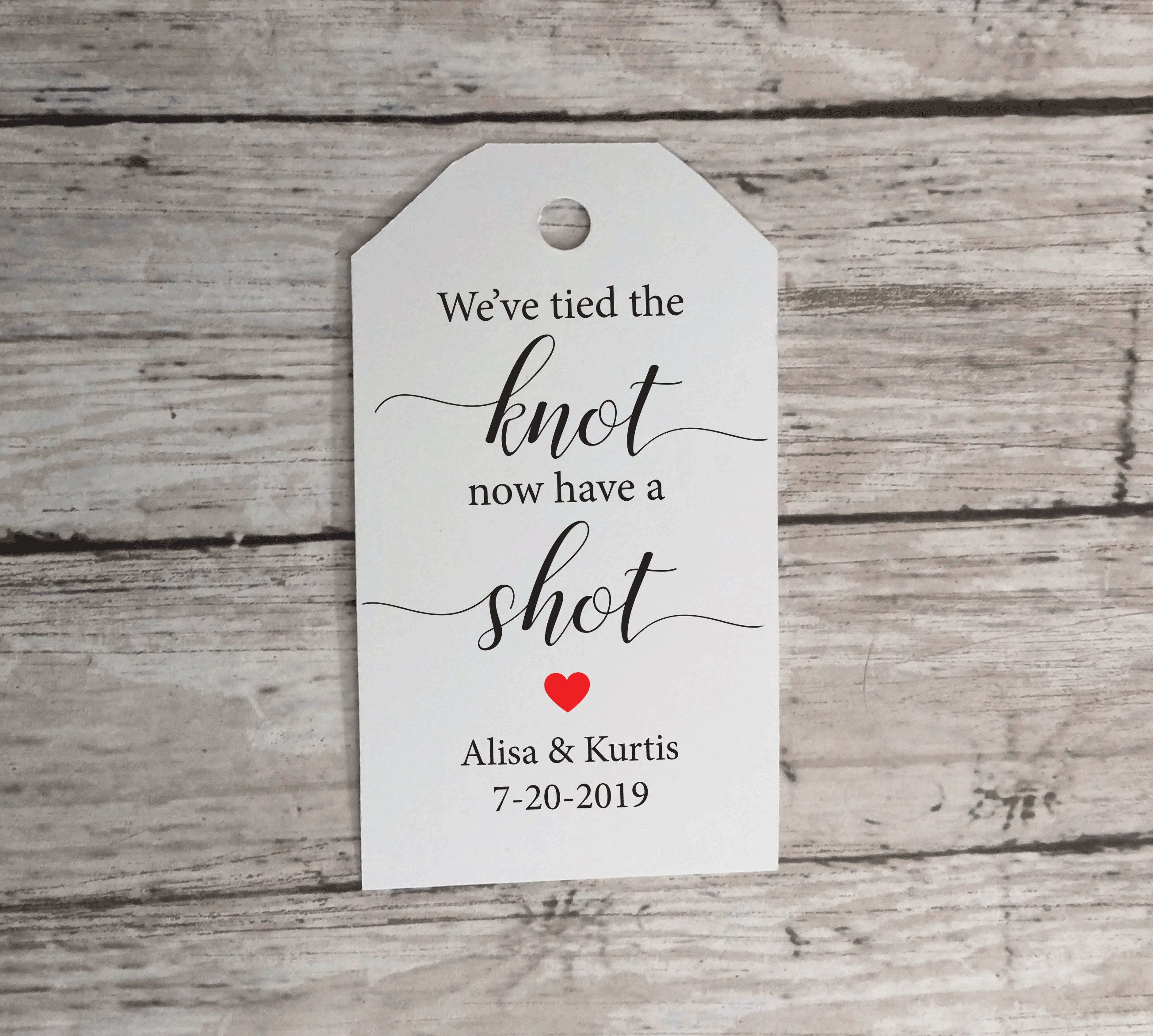 Take a Shot, We\'ve tied the knot, Custom Tags, Favor Tag, Gift Tag ...