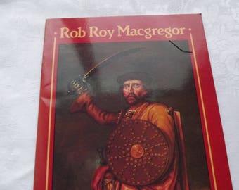Rob Roy Macgregor , Scottish History Paperback / Outlander