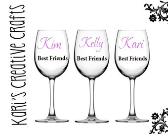 Set of TWO Best Friends Wine Glasses / Girlfriends/ Girls Night Out / Wine Glasses / Forever Friends / BFF