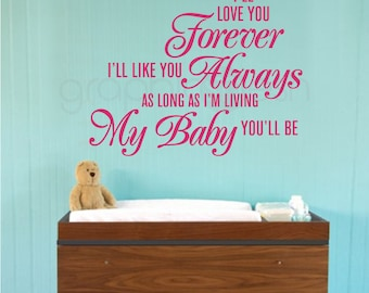 Wall decal QUOTE - I'll love you forever My baby you'll be - Nursery kids decor by Graphics Mesh