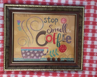Vintage/Old Frame With A New Print, Stop & Smell The Coffee