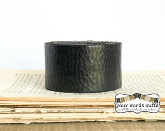 your words cuffs - custom hand stamped leather belt bracelet - personalized with your words - textured black - leather cuff
