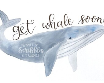 Get Whale Soon - Printable Get Well Card