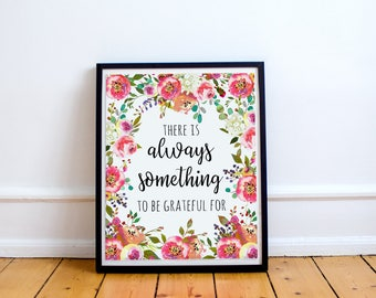There is always something to be thankful for, Christian wall art, Always be thankful sign, be grateful, Blessing, Inspirational wall art