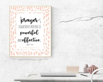 The Prayer of a Righteous Man Printable Art