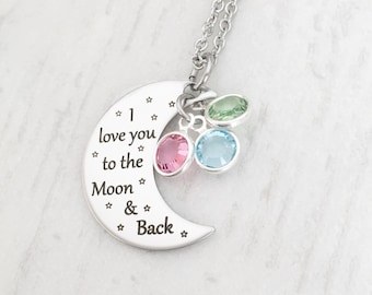 I Love You To The Moon and Back - Mother's Day Gift for Her from Kids -  Moon & Birthstone Necklace