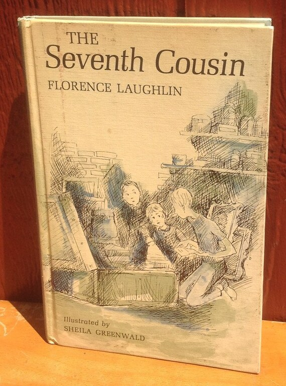 The Seventh Cousin + Florence Laughlin + Sheila Greenwald + 1966 + Vintage Kids Book