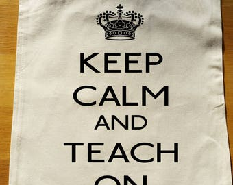 Keep Calm and Teach On Tote Bag - can be fully personalised