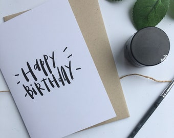 Happy Birthday card - modern calligraphy, hand lettered, gender neutral