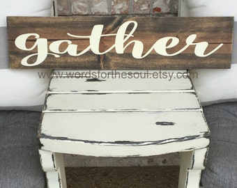 Gather Wood Sign | Rustic Decor | Kitchen Sign | Autumn Rustic Sign | Wooden Sign |  Farm house Sign | Gather Sign | Fixer Upper | Home