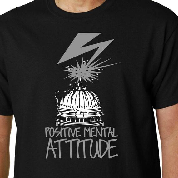 Positive Mental Attitude t-shirt Bad Brains / PMA // Quote
